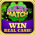 Lucky Match – Win Real Money 2.4.1 (MOD, Unlimited Money)